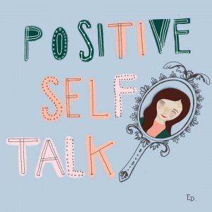 Positive Self Esteem